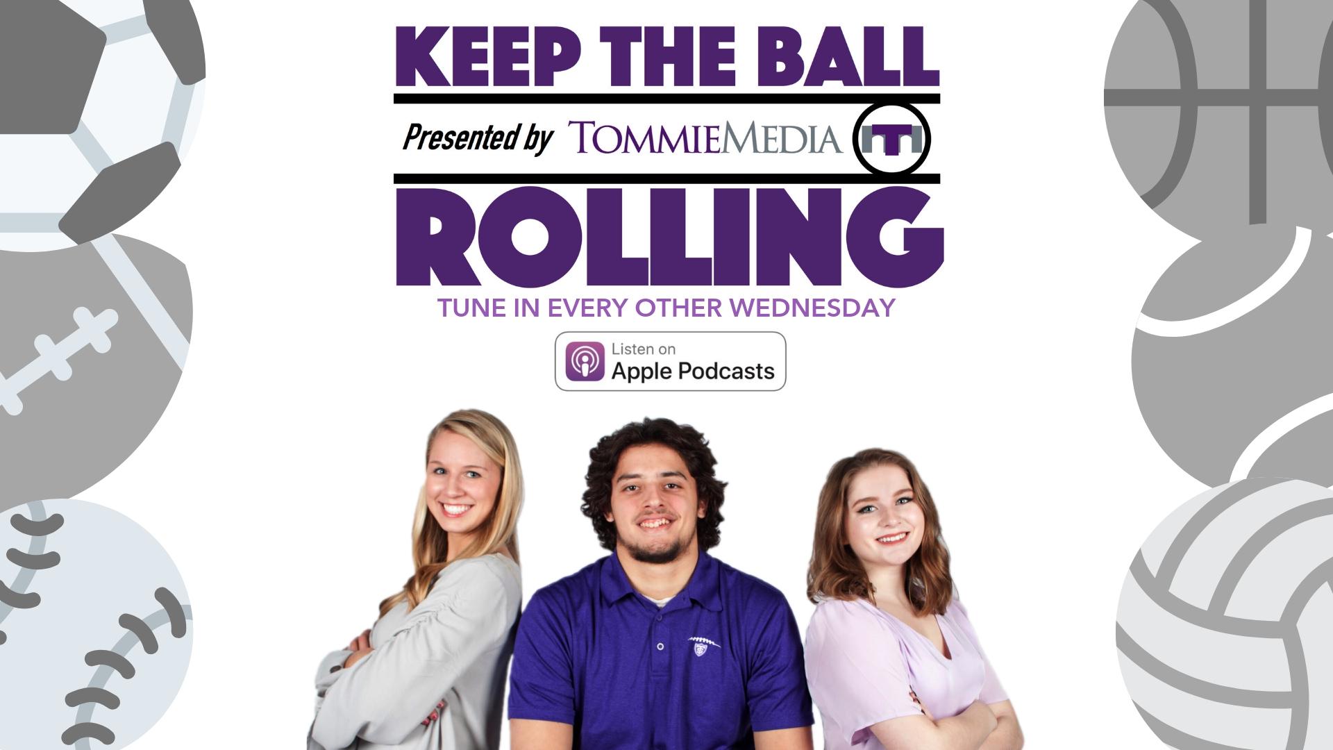 Keep the Ball Rolling – TommieMedia